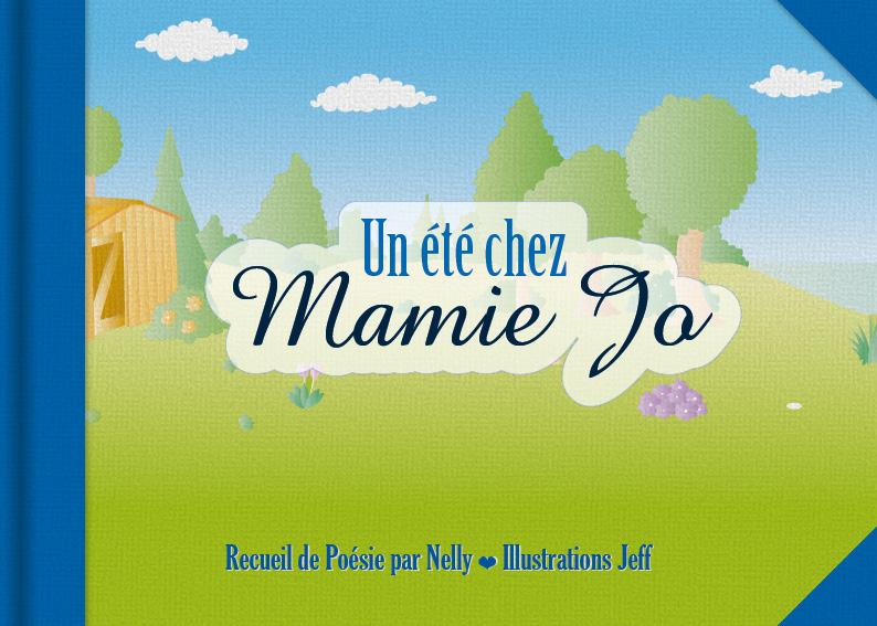 Un été chez Mamie Jo